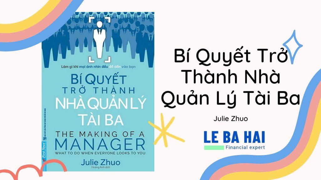 Review & Ebook] Bí Quyết Trở Thành Nhà Quản Lý Tài Ba – Julie Zhuo - HELENA  MAGAZINE